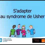 S'adapter au syndrome de Usher